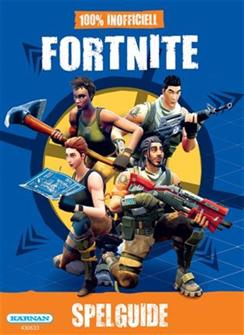 Fortnite 100% inofficiell guide - Bok omslag